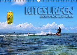 Kitesurfen – Action pur (Wandkalender 2019 DIN A3 quer) von Bleicher,  Renate