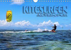 Kitesurfen – Action pur (Wandkalender 2019 DIN A4 quer) von Bleicher,  Renate