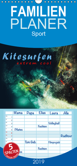 Kitesurfen extrem cool – Familienplaner hoch (Wandkalender 2019 , 21 cm x 45 cm, hoch) von Roder,  Peter