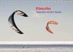 Kitesurfen – Faszination auf dem Wasser (Tischkalender 2019 DIN A5 quer) von Peitz,  Martin