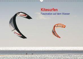 Kitesurfen – Faszination auf dem Wasser (Wandkalender 2019 DIN A3 quer) von Peitz,  Martin