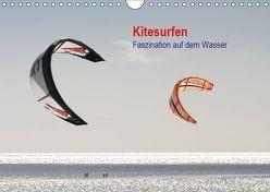Kitesurfen – Faszination auf dem Wasser (Wandkalender 2019 DIN A4 quer) von Peitz,  Martin