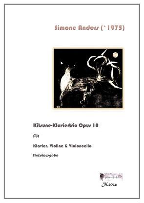 Kitsune-Klaviertrio Opus 10 von Anders,  Simone