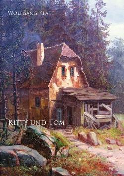 Kitty und Tom von Klatt,  Wolfgang