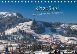 Kitzbühel, Sportstadt und Wanderparadies (Tischkalender 2019 DIN A5 quer) von Überall,  Peter