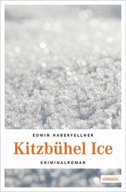 Kitzbühel Ice von Haberfellner,  Edwin