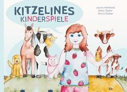 Kitzelines Kinderspiele von Daiber,  Julian, Daiber,  Moritz, Daiber-Helmbold,  Dr. Margarete, Helmbold,  Leonie
