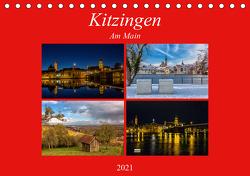 Kitzingen am Main (Tischkalender 2021 DIN A5 quer) von Will,  Hans