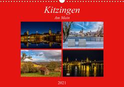 Kitzingen am Main (Wandkalender 2021 DIN A3 quer) von Will,  Hans