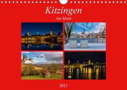 Kitzingen am Main (Wandkalender 2021 DIN A4 quer) von Will,  Hans