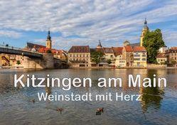 Kitzingen am Main – Weinstadt mit Herz (Posterbuch DIN A2 quer) von Will,  Hans
