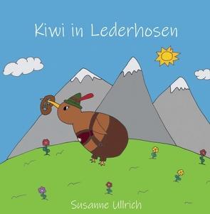 Kiwi in Lederhosen von Polkinghorne (Co-Illustration),  Gavin, Ullrich,  Susanne