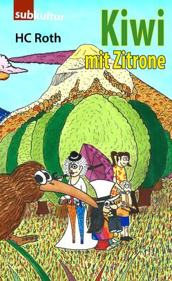 Kiwi mit Zitrone von Roth,  HC, Schade,  Tristan Silvia