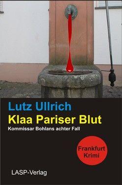 Klaa Pariser Blut von Ullrich,  Lutz