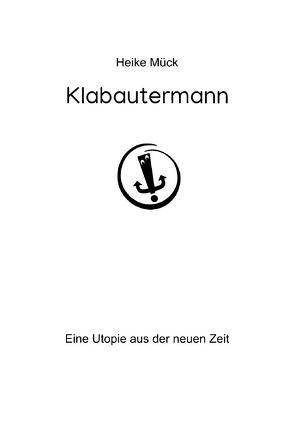 Klabautermann von Mück,  Heike
