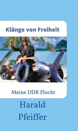 Klänge von Freiheit von Pfeiffer,  Harald