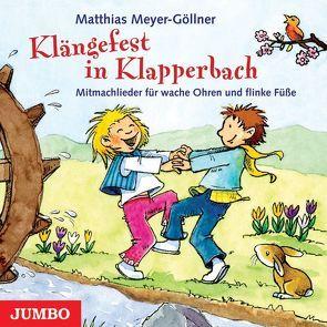 Klängefest in Klapperbach von Meyer-Göllner,  Matthias