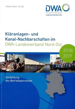 Kläranlagen- und Kanal-Nachbarschaften im DWA-Landesverband Nord-Ost 2018/2019