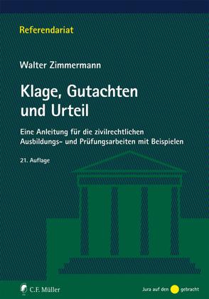 Klage, Gutachten und Urteil von Zimmermann,  Walter