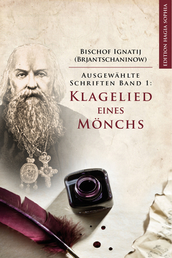 Klagelied eines Mönchs von Arnold,  Hans-Peter, Brjantschaninow,  Ignatij, Fernbach,  Gregor
