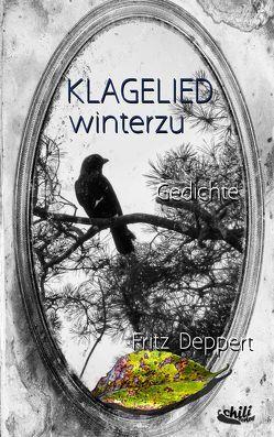 Klagelied winterzu von Deppert,  Fritz