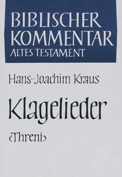 Klagelieder (Threni) von Kraus,  Hans-Joachim