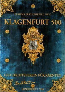 Klagenfurt 500 von Fräss-Ehrfeld,  Claudia