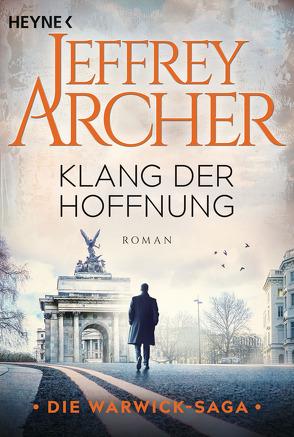 Klang der Hoffnung von Archer,  Jeffrey, Ruf,  Martin