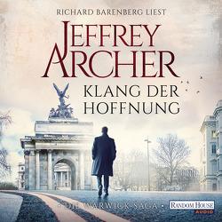 Klang der Hoffnung von Archer,  Jeffrey, Barenberg,  Richard, Ruf,  Martin