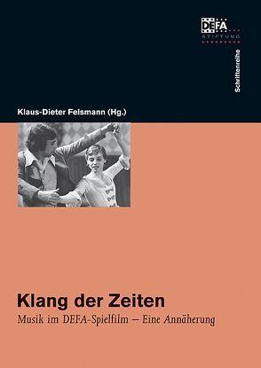 Klang der Zeiten von Felsmann,  Klaus D