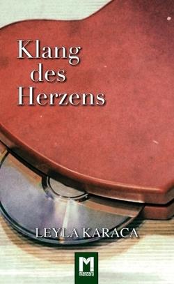 Klang des Herzens von Karaca,  Leyla, W.,  A. Franklin