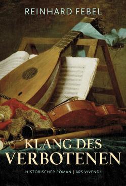 Klang des Verbotenen von Febel,  Reinhard