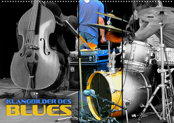 Klangbilder des Blues (Wandkalender 2021 DIN A2 quer) von Bleicher,  Renate