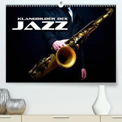 Klangbilder des Jazz (Premium, hochwertiger DIN A2 Wandkalender 2021, Kunstdruck in Hochglanz) von Bleicher,  Renate