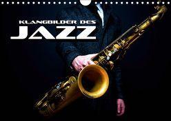 Klangbilder des Jazz (Wandkalender 2019 DIN A4 quer) von Bleicher,  Renate