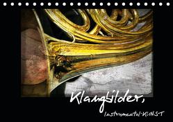Klangbilder Instrumental-KUNST (Tischkalender 2020 DIN A5 quer) von Marten,  Martina