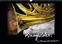 Klangbilder Instrumental-KUNST (Wandkalender 2020 DIN A3 quer) von Marten,  Martina