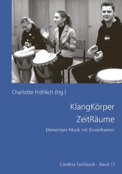 KlangKörper ZeitRäume von Beidinger,  Werner, Fröhlich,  Charlotte, Leidecker,  Klaus, Metzger,  Barbara, Reck,  Thomas M