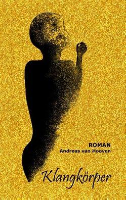 Klangkörper von Hooven,  Andreas van