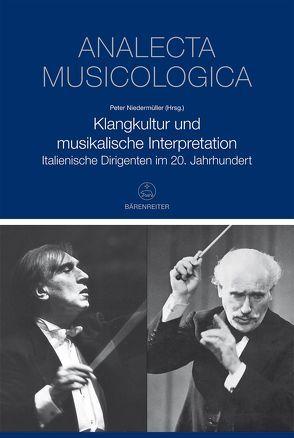 Klangkultur und musikalische Interpretation von Niedermüller,  Peter