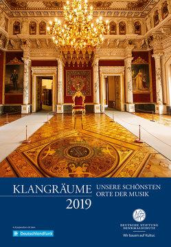 Klangräume – Unsere schönsten Orte der Musik 2019 von Thalheim,  Gerlinde