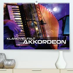 Klangvielfalt Akkordeon (Premium, hochwertiger DIN A2 Wandkalender 2021, Kunstdruck in Hochglanz) von Bleicher,  Renate