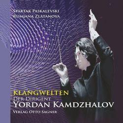 Klangwelten von Paskalevski,  Spartak, Zlatanova,  Rumjana
