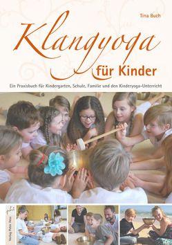 Klangyoga für Kinder von Buch,  Tina