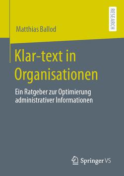 Klar-text in Organisationen von Ballod,  Matthias
