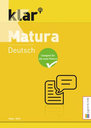 klar_Matura Deutsch von Hilger,  Gertraud, Rethi,  Sabine