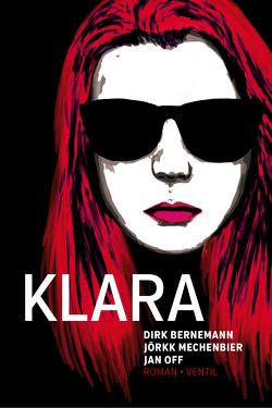 Klara von Bernemann,  Dirk, Mechenbier,  Jörkk, Off,  Jan