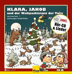 Klara, Jakob und der Weihnachtstanz der Tiere von Graf,  Franz, Pichler,  Harald