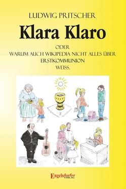 Klara Klaro von Pritscher,  Ludwig