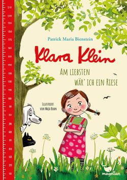 Klara Klein – Am liebsten wär' ich ein Riese von Bienstein,  Patrick Maria, Bohn,  Maja